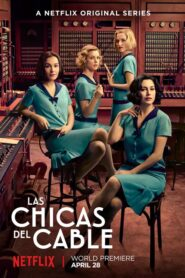 Las Chaicas Del Cable (Cable Girls)