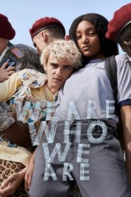 We Are Who We Are (2020)