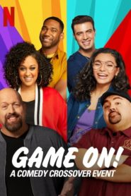 GAME ON: A Comedy Crossover Event (2020)