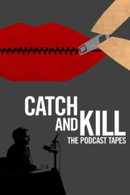 Catch and Kill: The Podcast Tapes (2021)