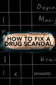 How to Fix a Drug Scandal (2020)