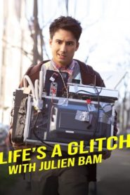 Life's a Glitch with Julien Bam (2021)